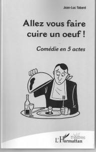 Allez vous faire cuire un oeuf ! boutique - Jean Luc Tabard