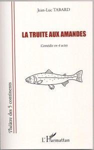 La truite aux amandes L'Harmattahn col les cinq continents 001